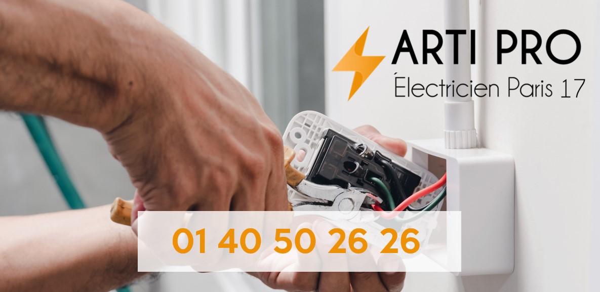 Arti Pro - Electricien Paris 17 - Quartier des Ternes